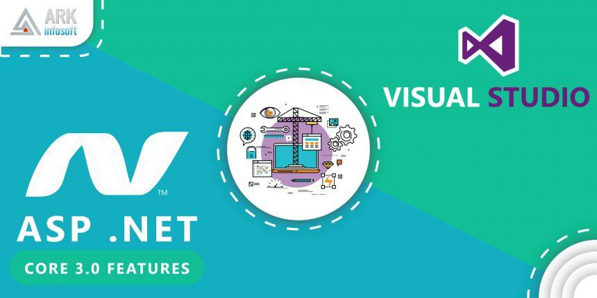 asp net core 3.0, dotnet core 3.0, net core 3.0, dotnet core 3.0, dot net developer, dot net development company, dot net application development, dot net development services, asp dot net development, What's new in .NET Core 3.0, dotnet core 3.0 release date, net core 3.0 release